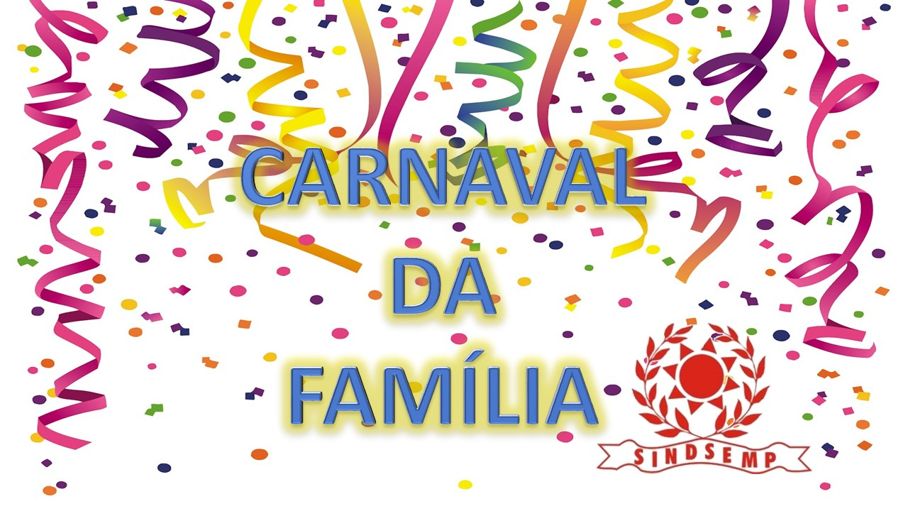 carnaval_DA_FAMILIA_SINDSEMP