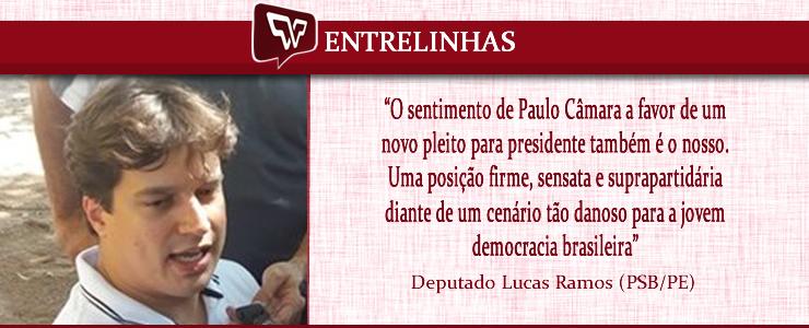 Lucas Ramos - Defende novas eleições p presidente
